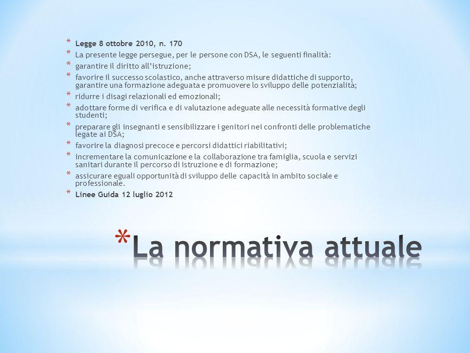 La normativa attuale Legge 8 ottobre 2010, n. 170