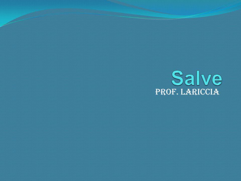 Salve Prof. Lariccia