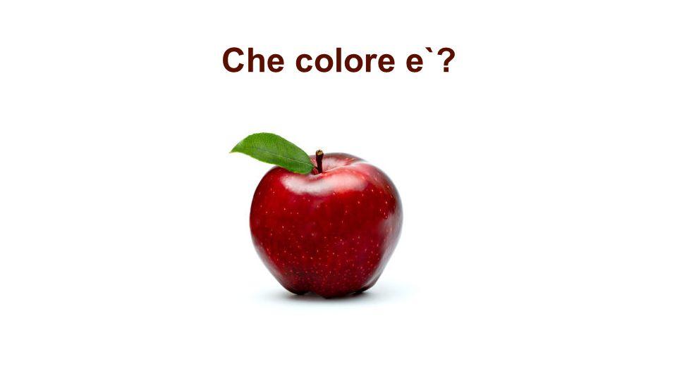 Che colore e`