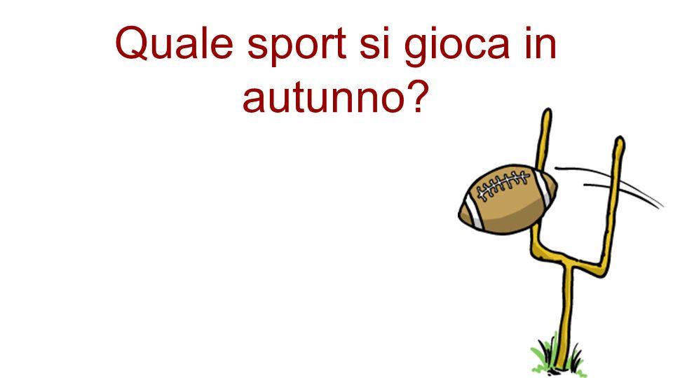 Quale sport si gioca in autunno