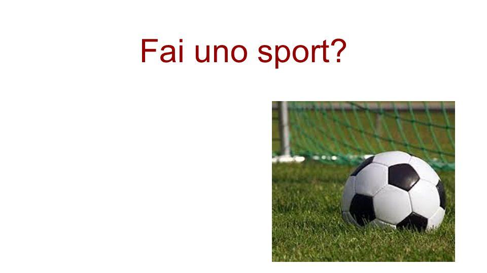 Fai uno sport