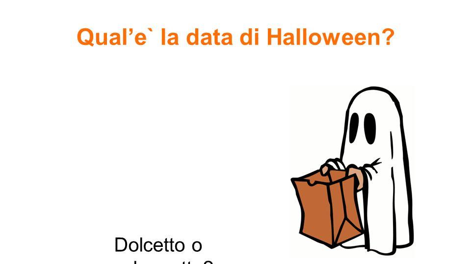 Qual'e` la data di Halloween
