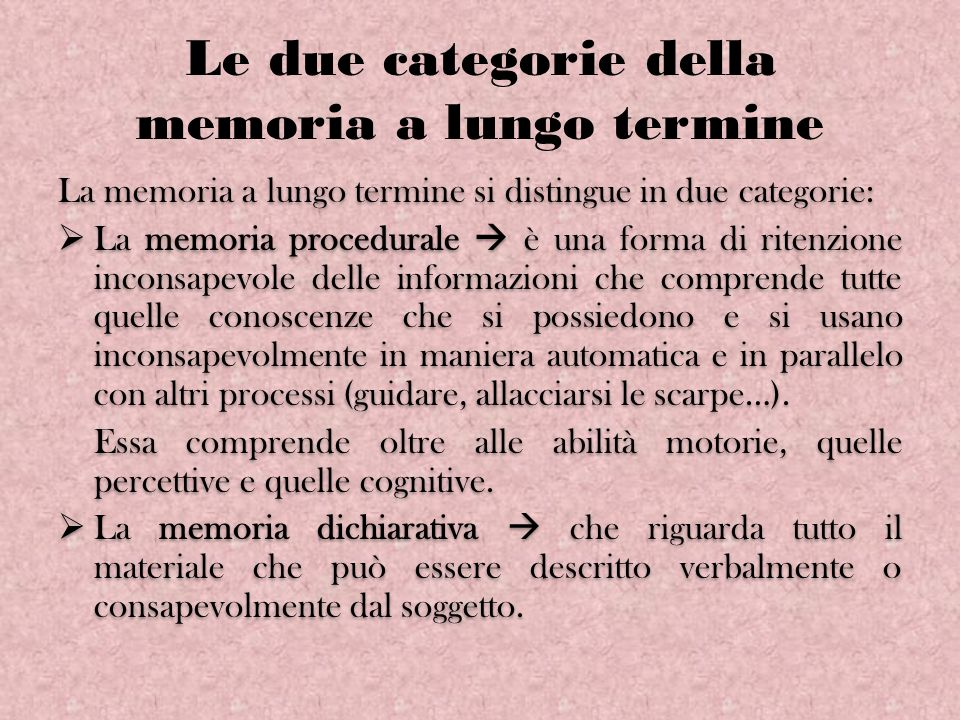 Le due categorie della memoria a lungo termine