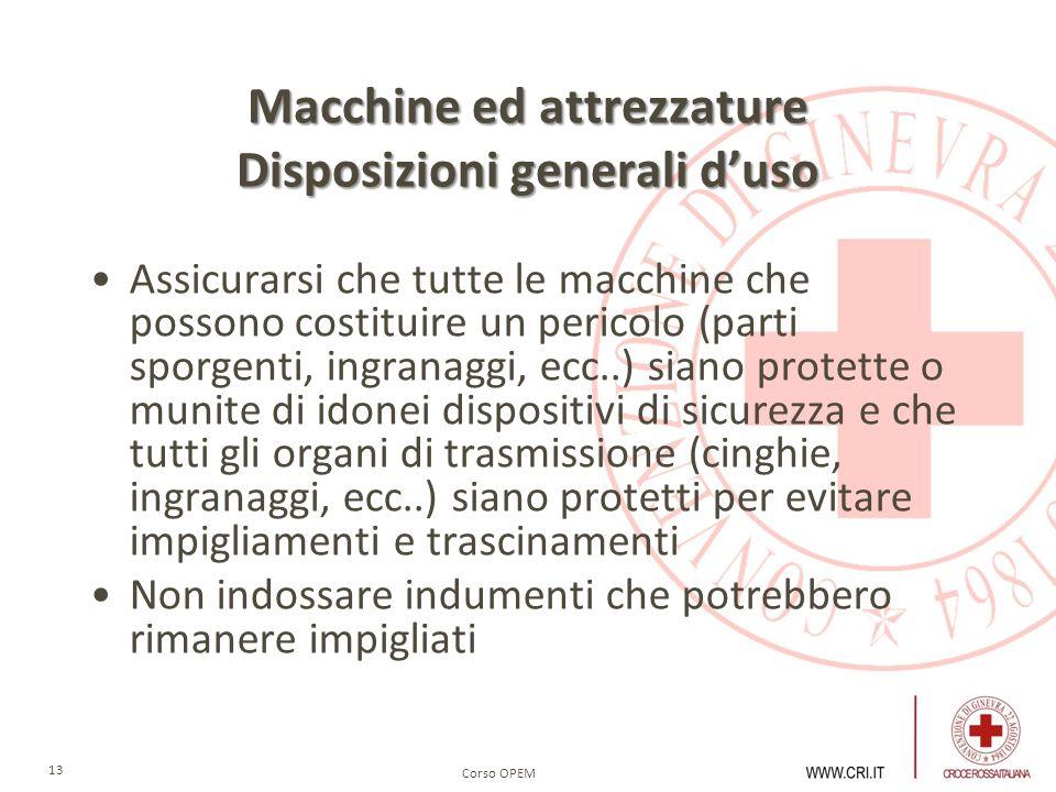Macchine ed attrezzature Disposizioni generali d'uso