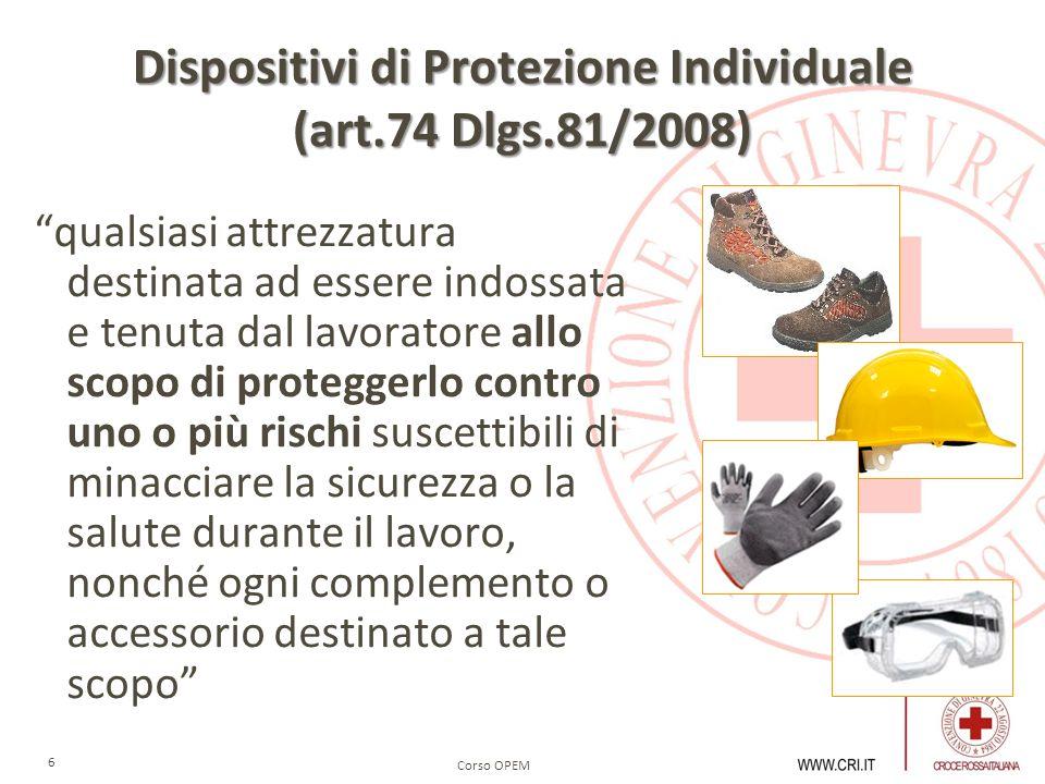 Dispositivi di Protezione Individuale (art.74 Dlgs.81/2008)