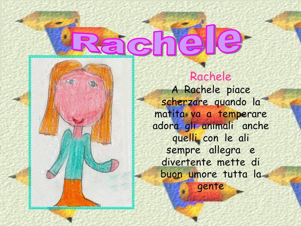 Rachele Rachele.