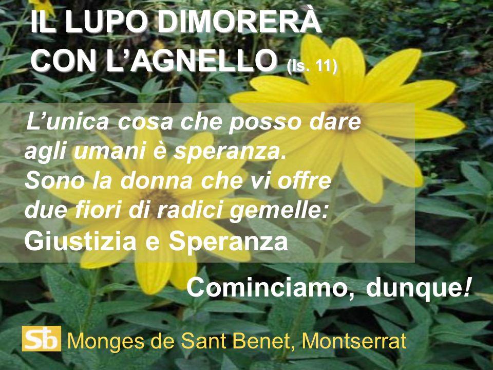 IL LUPO DIMORERÀ CON L'AGNELLO (Is. 11)