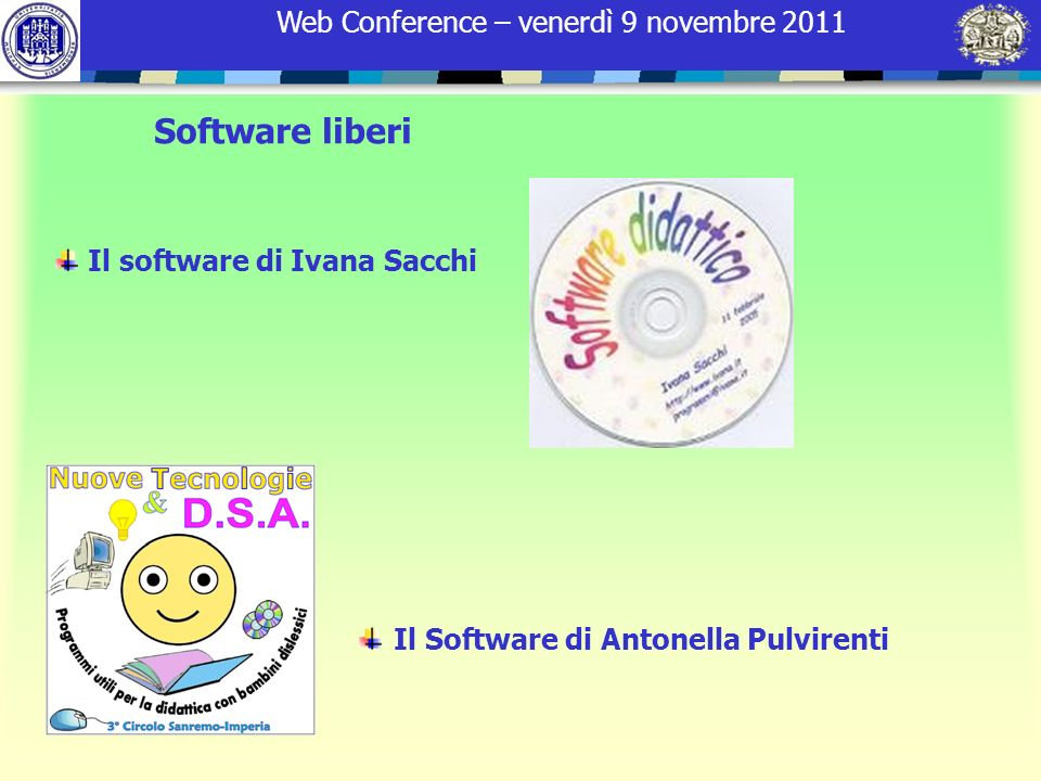 Software liberi Il software di Ivana Sacchi Il Software di Antonella Pulvirenti