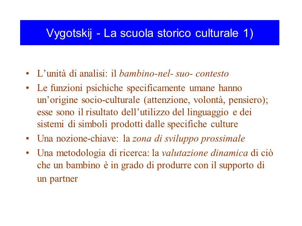 Vygotskij - La scuola storico culturale 1)