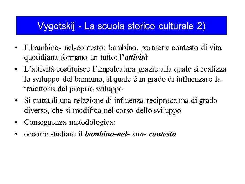 Vygotskij - La scuola storico culturale 2)