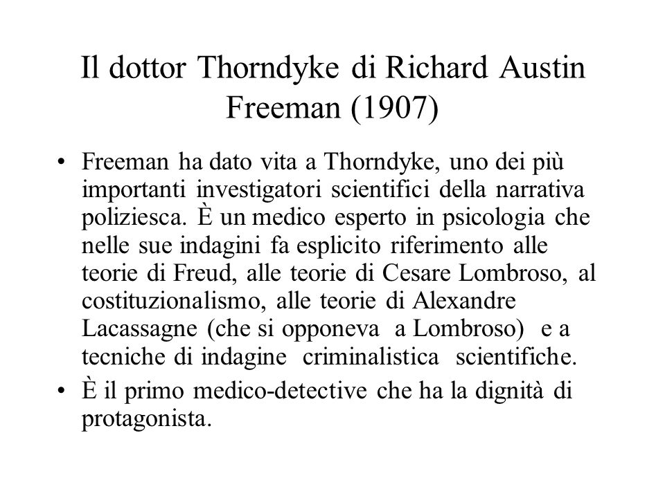 Il dottor Thorndyke di Richard Austin Freeman (1907)