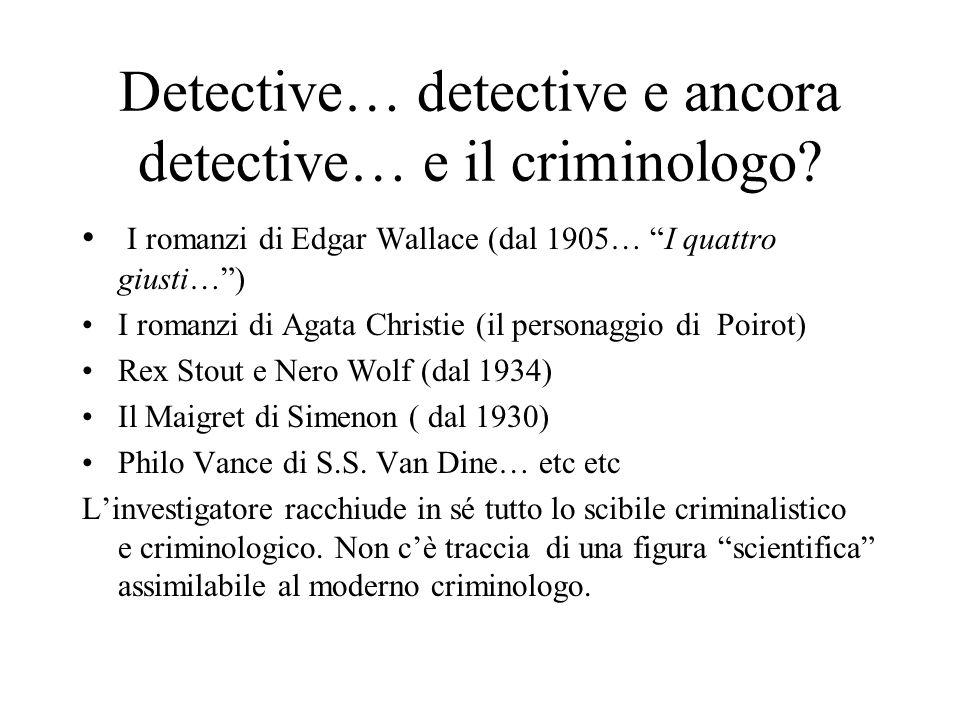Detective… detective e ancora detective… e il criminologo