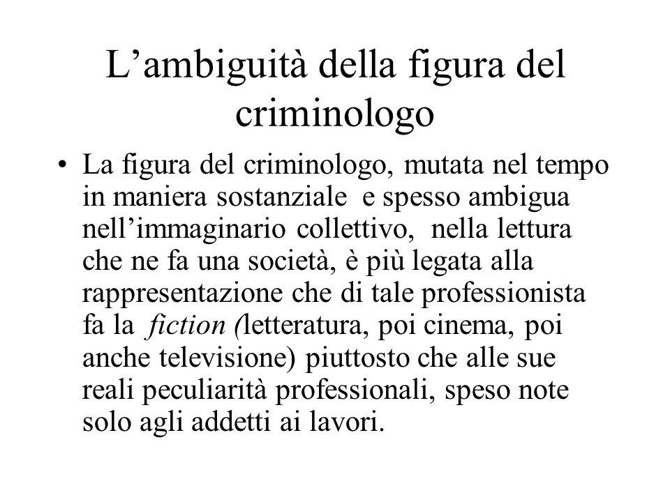 L'ambiguità della figura del criminologo