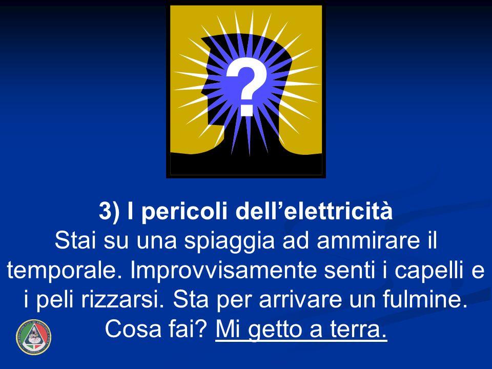 3) I pericoli dell'elettricità