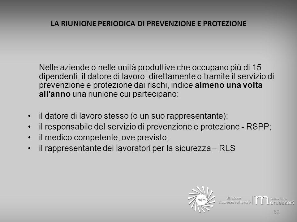 LA RIUNIONE PERIODICA DI PREVENZIONE E PROTEZIONE