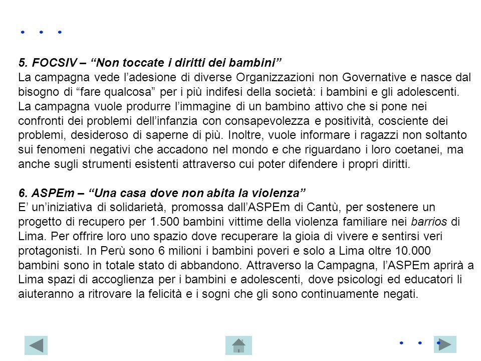. . . . . . 5. FOCSIV – Non toccate i diritti dei bambini