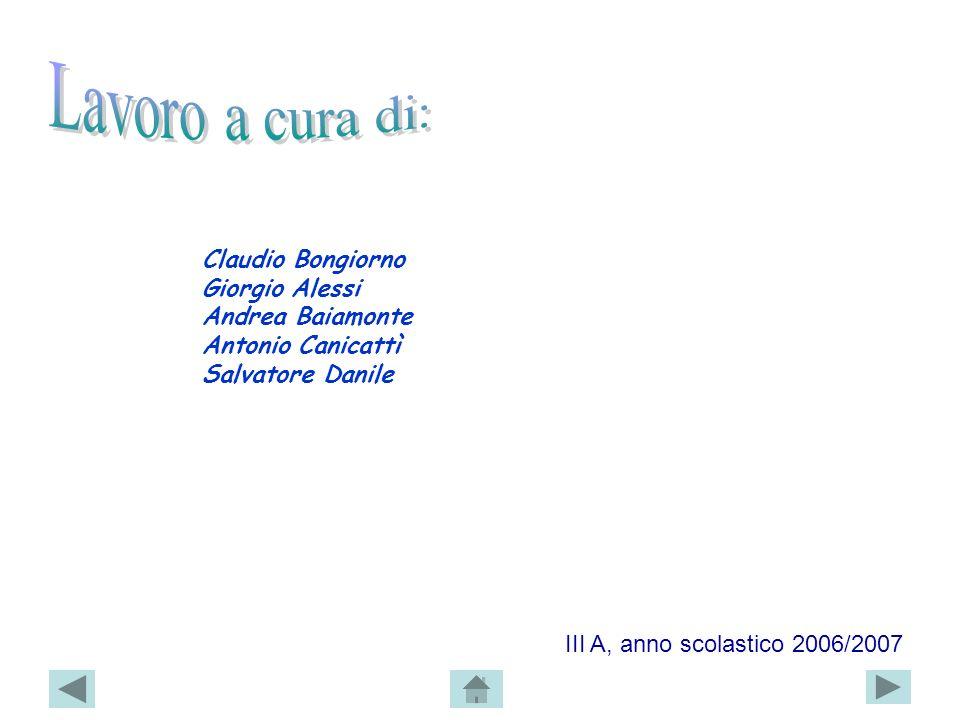 Lavoro a cura di: Claudio Bongiorno Giorgio Alessi Andrea Baiamonte