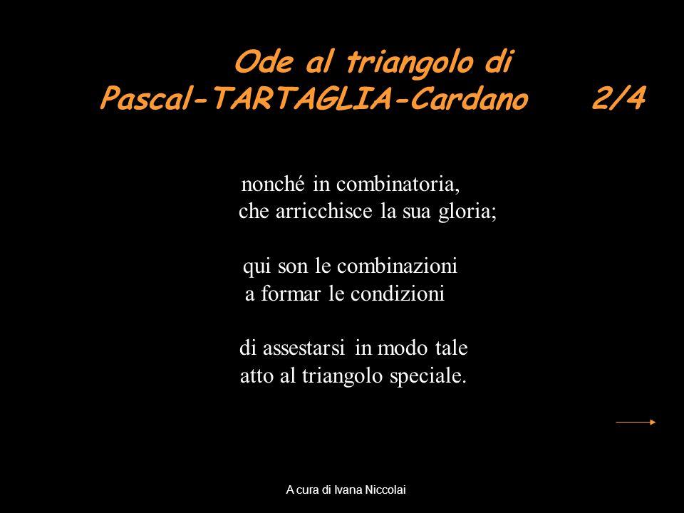 Ode al triangolo di Pascal-TARTAGLIA-Cardano 2/4