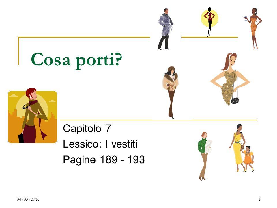 Italiano 2 - Capitolo 7 - Lessico -- I vestiti