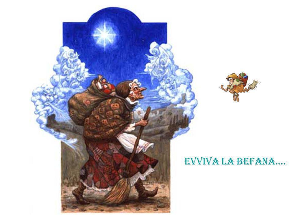 EVVIVA LA BEFANA….