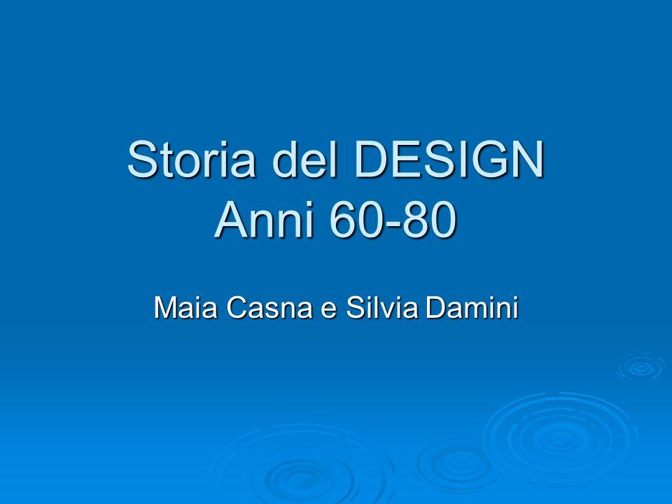 Storia del DESIGN Anni 60-80