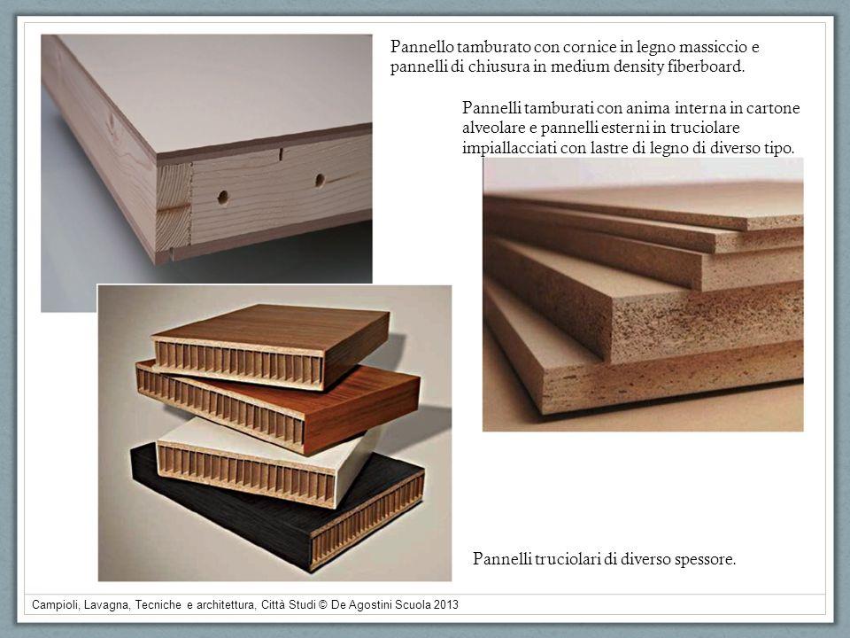 Pannello tamburato con cornice in legno massiccio e pannelli di chiusura in medium density fiberboard.