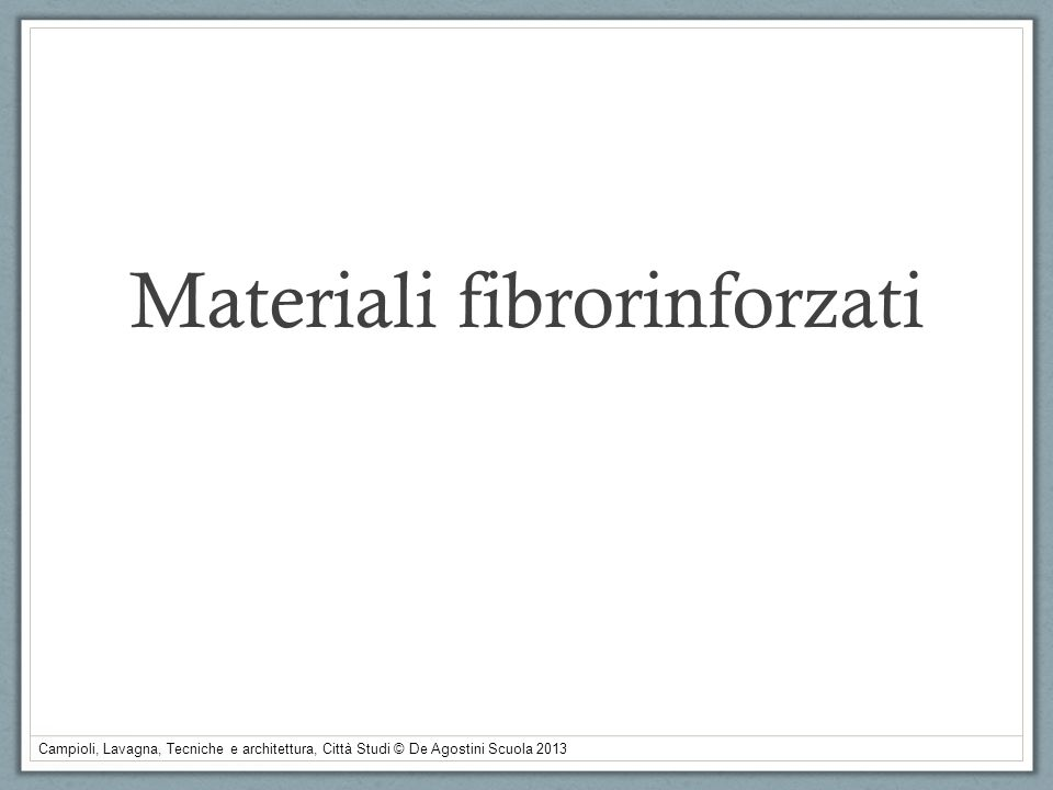 Materiali fibrorinforzati