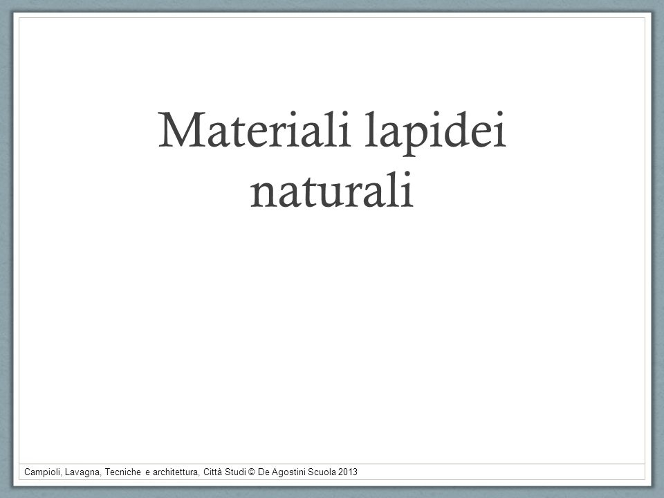 Materiali lapidei naturali