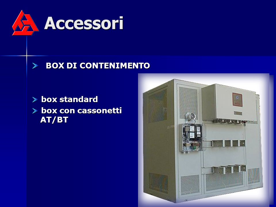 Accessori BOX DI CONTENIMENTO box standard box con cassonetti AT/BT
