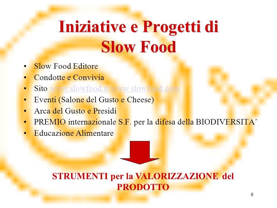 Iniziative e Progetti di Slow Food