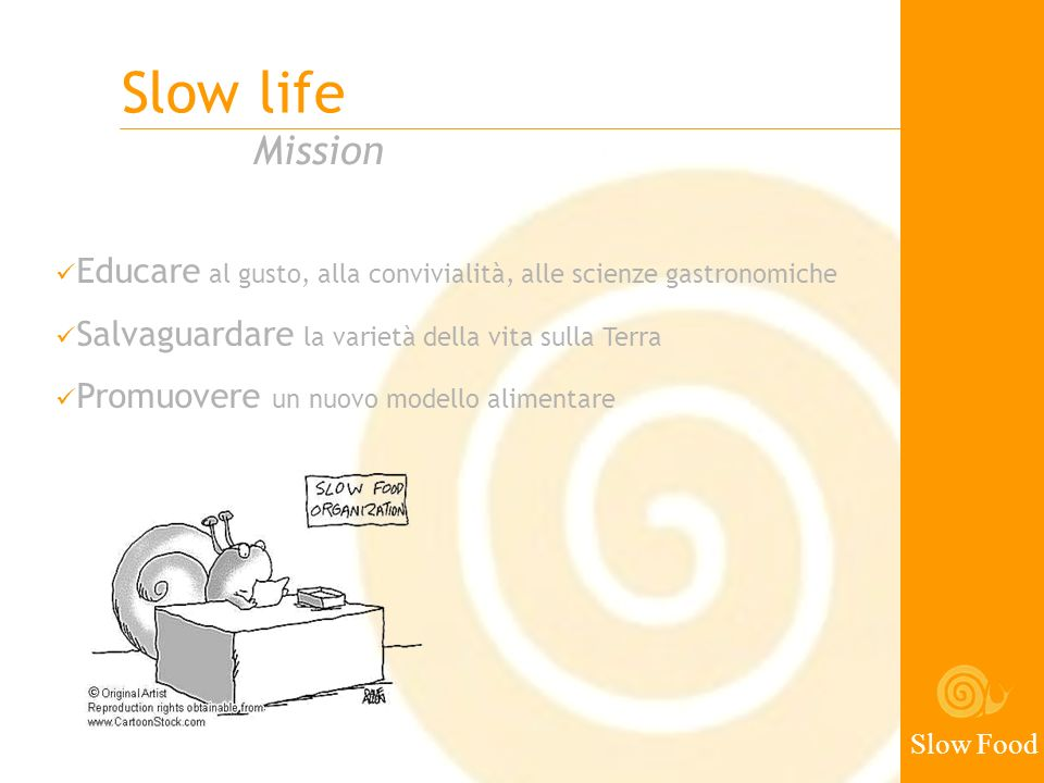 Slow life Mission Slow Food