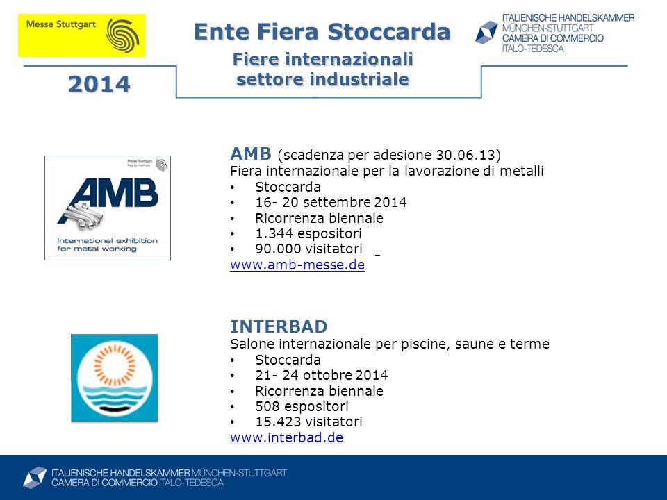 Ente Fiera Stoccarda 2014 Fiere internazionali settore industriale