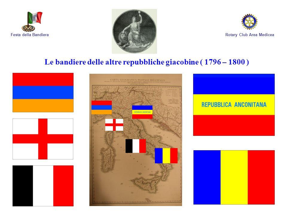 Le bandiere delle altre repubbliche giacobine ( 1796 – 1800 )