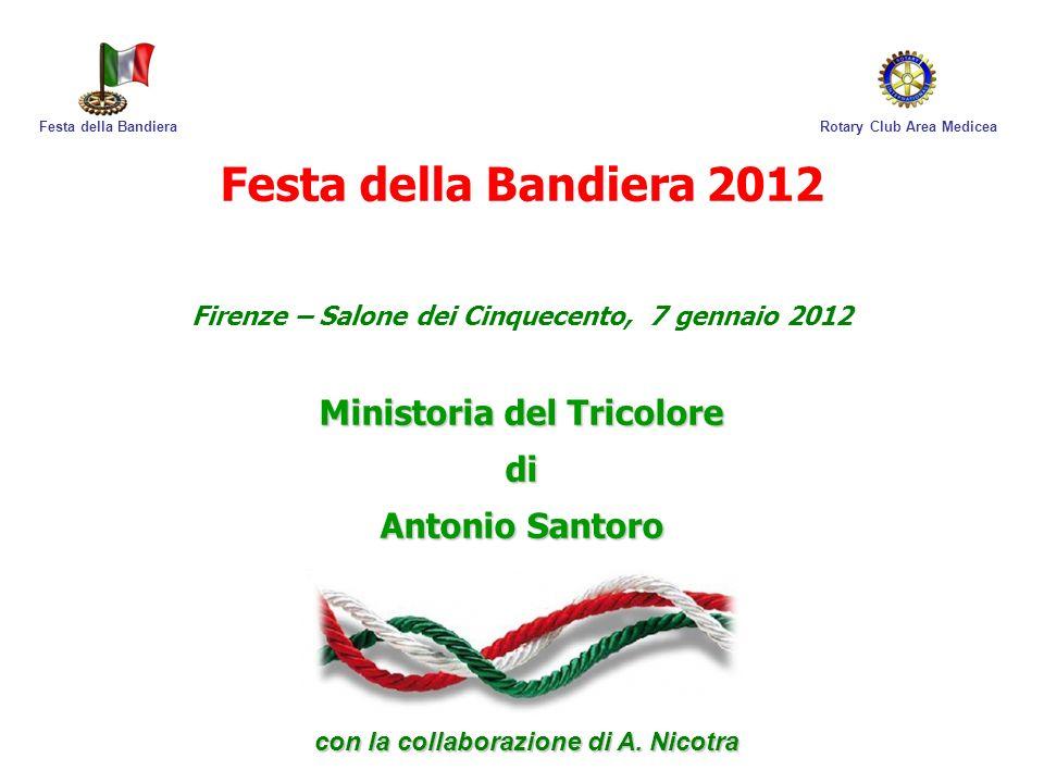 Festa della Bandiera 2012 Ministoria del Tricolore di Antonio Santoro