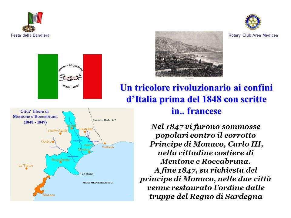 Festa della Bandiera Rotary Club Area Medicea. Un tricolore rivoluzionario ai confini d'Italia prima del 1848 con scritte in.. francese.