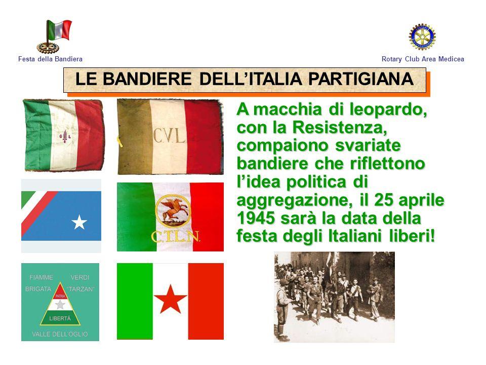 LE BANDIERE DELL'ITALIA PARTIGIANA