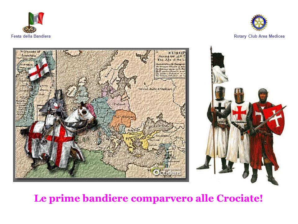Le prime bandiere comparvero alle Crociate!