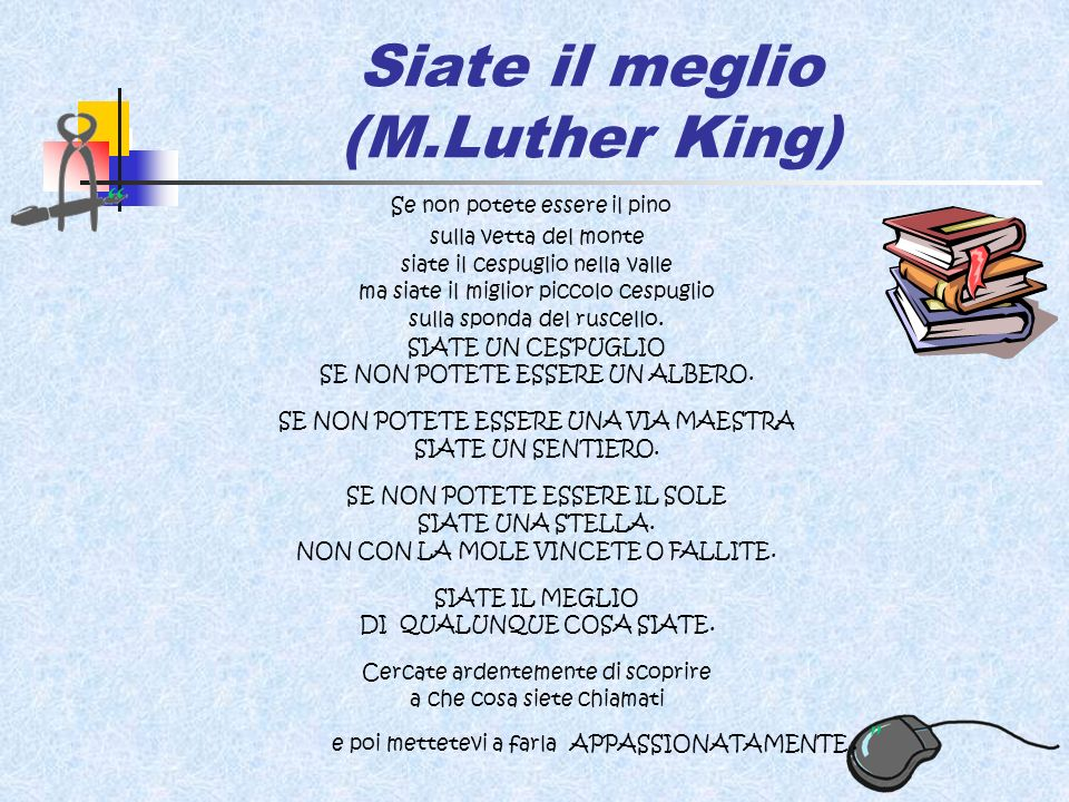 Siate il meglio (M.Luther King)