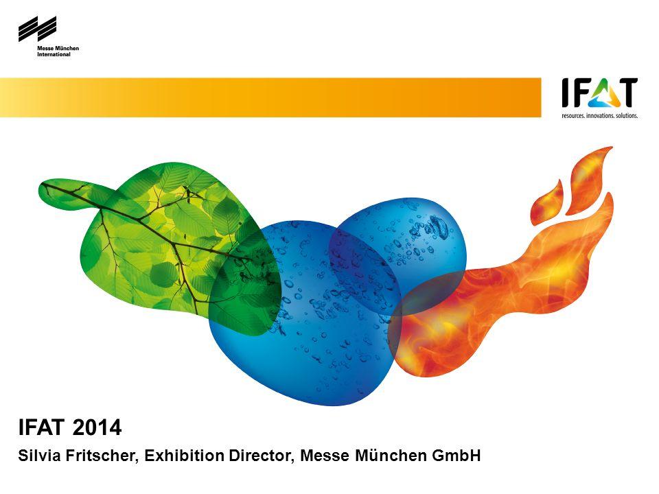 IFAT 2014 Silvia Fritscher, Exhibition Director, Messe München GmbH