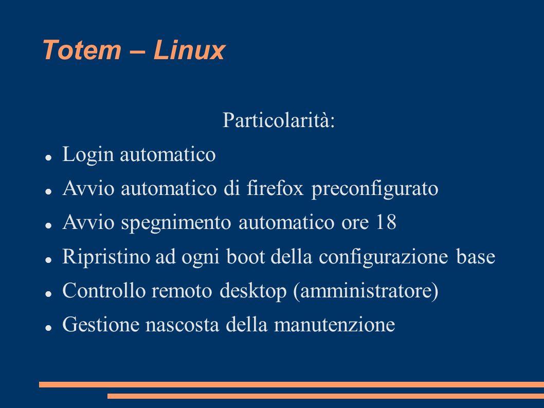 Totem – Linux Particolarità: Login automatico