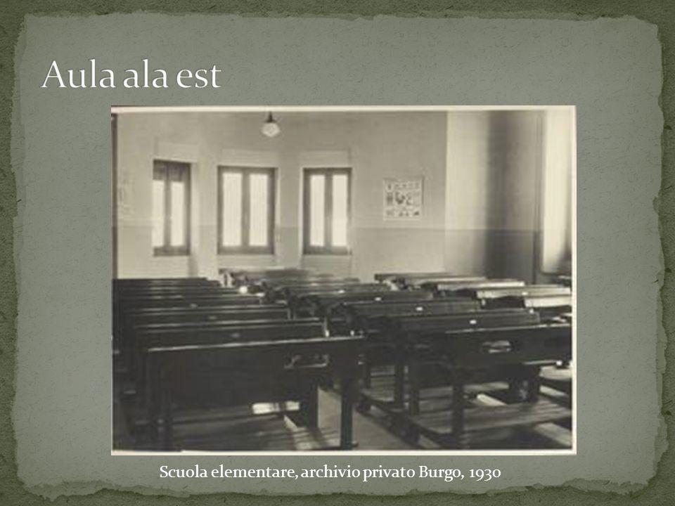 Aula ala est Scuola elementare, archivio privato Burgo, 1930