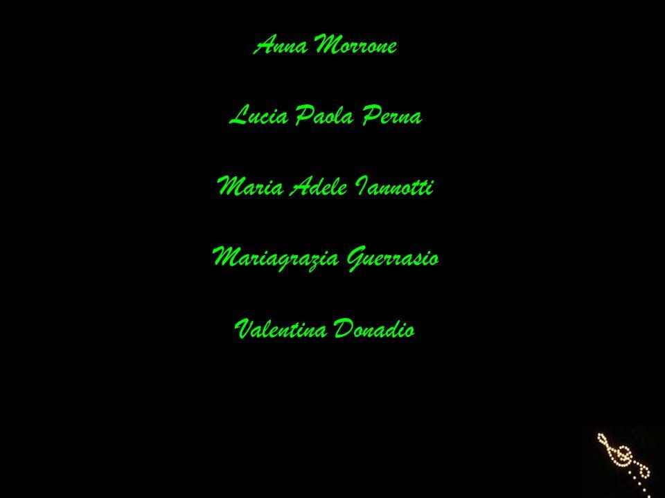 Anna Morrone Lucia Paola Perna Maria Adele Iannotti Mariagrazia Guerrasio Valentina Donadio