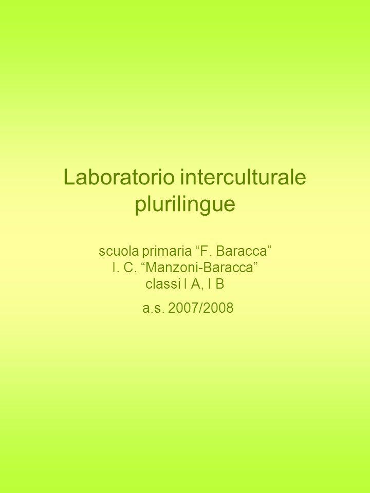 Laboratorio interculturale plurilingue scuola primaria F. Baracca I