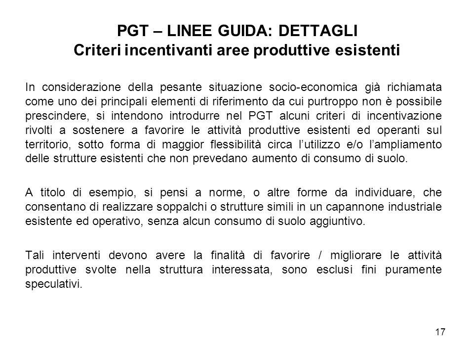 PGT – LINEE GUIDA: DETTAGLI Criteri incentivanti aree produttive esistenti