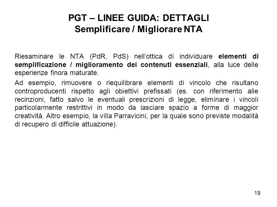 PGT – LINEE GUIDA: DETTAGLI Semplificare / Migliorare NTA