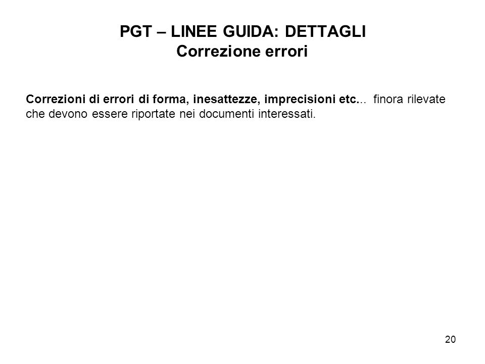 PGT – LINEE GUIDA: DETTAGLI Correzione errori