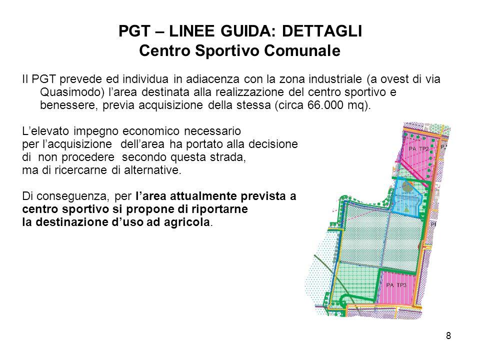 PGT – LINEE GUIDA: DETTAGLI Centro Sportivo Comunale