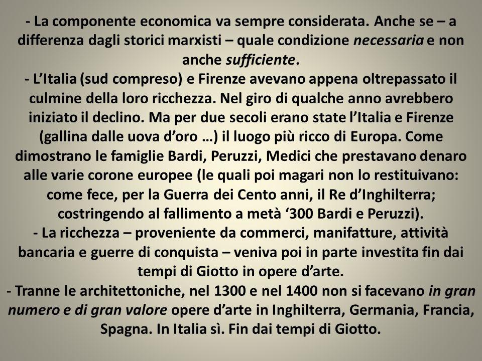 - La componente economica va sempre considerata