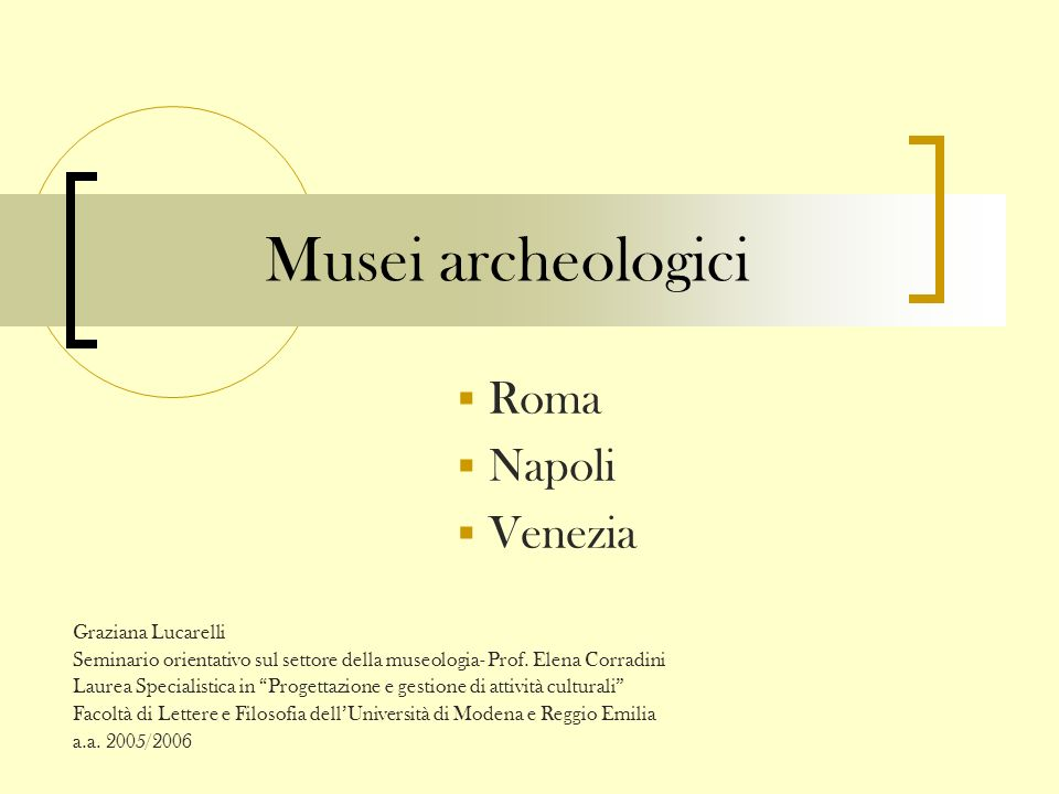 Musei archeologici Roma Napoli Venezia Graziana Lucarelli