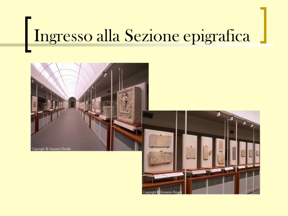 Ingresso alla Sezione epigrafica